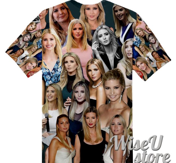 Ivanka Trump T-SHIRT Photo Collage shirt 3D